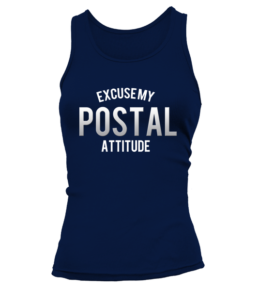Excuse My Postal Attitude Shirt - Giggle Rich - 7