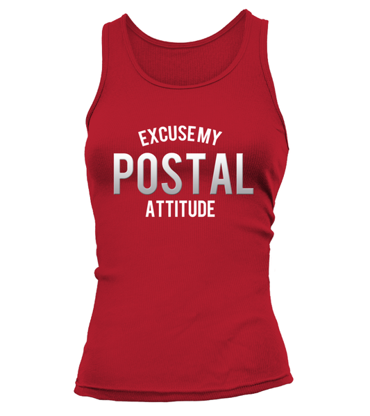 Excuse My Postal Attitude Shirt - Giggle Rich - 6