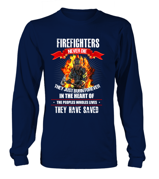 Firefighters Never Die