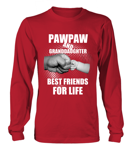 PawPaw & Granddaughter Best Friends For Life Shirt - Giggle Rich - 12
