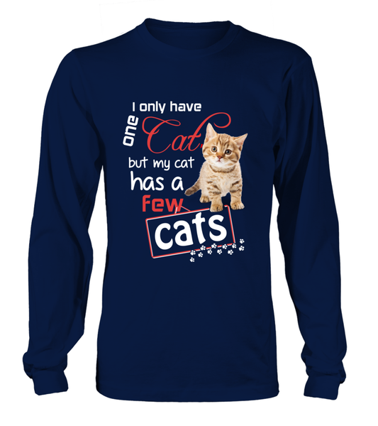 I Only Have One Cat Shirt - Giggle Rich - 13
