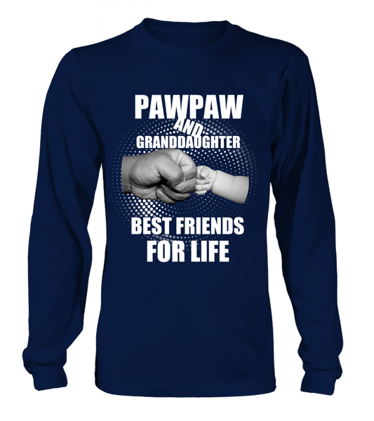 PawPaw & Granddaughter Best Friends For Life Shirt - Giggle Rich - 11