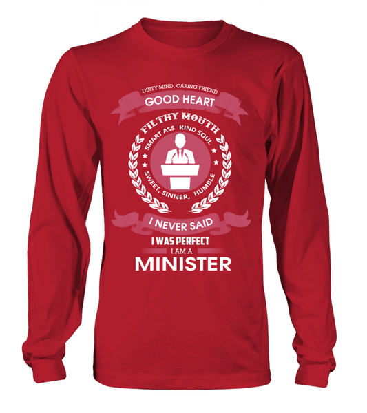 I Never Said I Was Perfect - I'm A Minister Shirt - Giggle Rich - 6