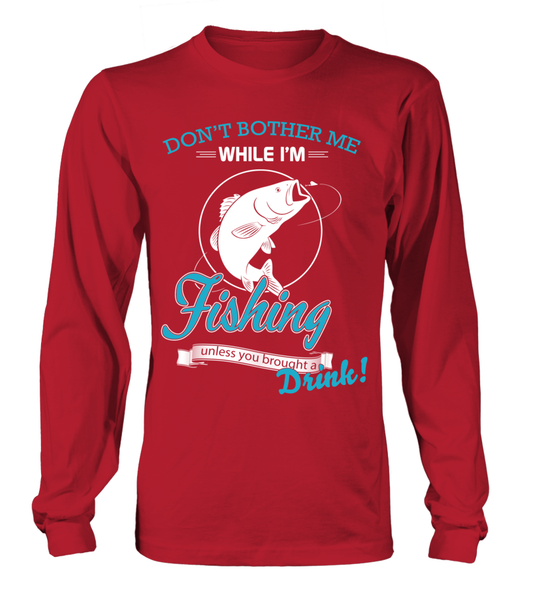 Don't Bother Me While I'm Fishing Shirt - Giggle Rich - 13