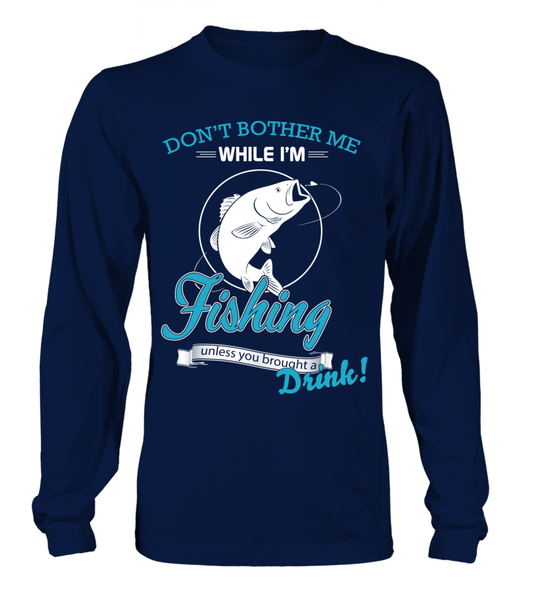 Don't Bother Me While I'm Fishing Shirt - Giggle Rich - 9
