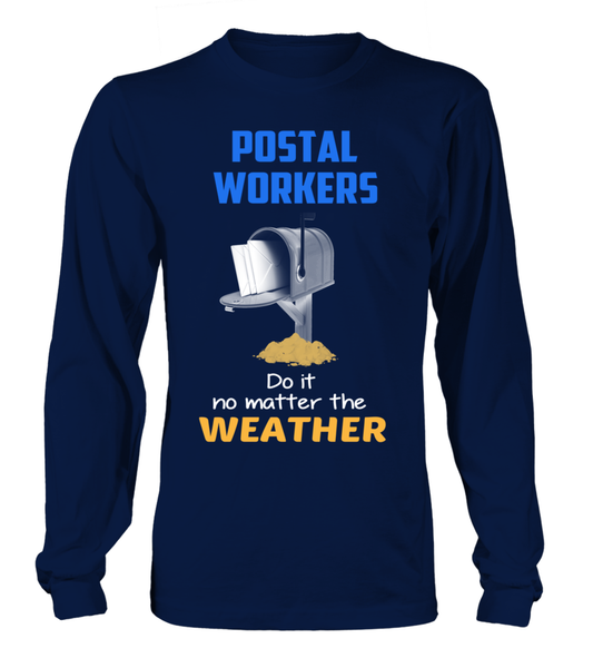 Postal Workers Do It No Matter The Weather Shirt - Giggle Rich - 2