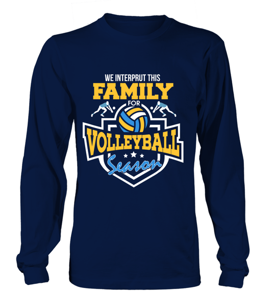 We Interprut This Family For Volleyball Season