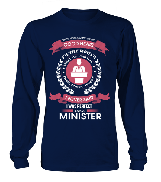 I Never Said I Was Perfect - I'm A Minister Shirt - Giggle Rich - 7