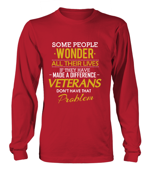 Veterans Don't Have That Problem. Shirt - Giggle Rich - 14