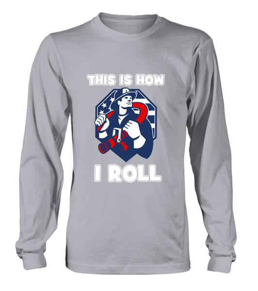 This Is How I Roll - Firefighters Shirt Shirt - Giggle Rich - 7