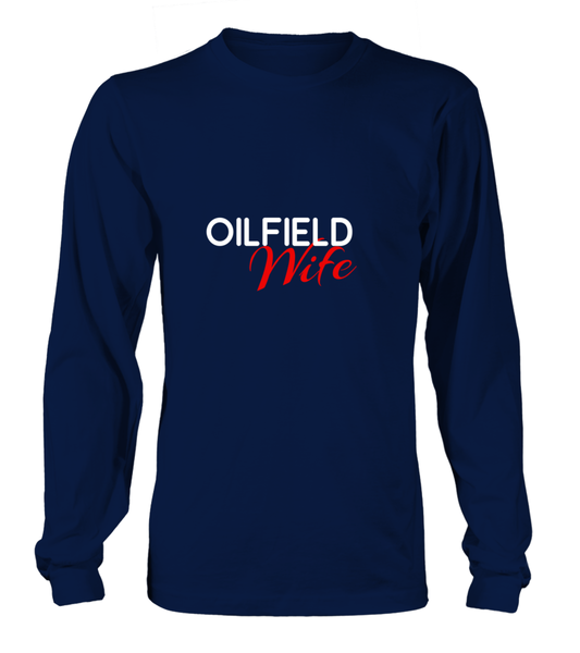 Oilfield Wife - You Are My Love