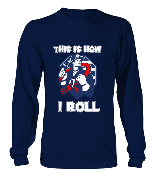 This Is How I Roll - Firefighters Shirt Shirt - Giggle Rich - 9