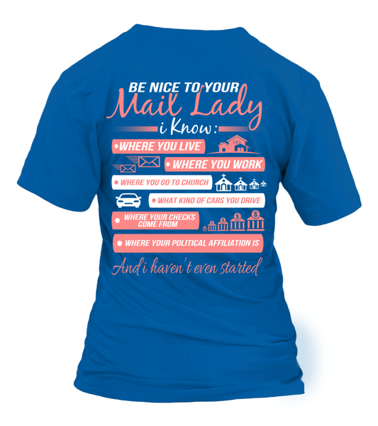 Be Nice To Your Mail Lady Shirt - Giggle Rich - 18