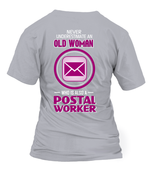Never Underestimate An Old  Postal Worker Woman Shirt - Giggle Rich - 32
