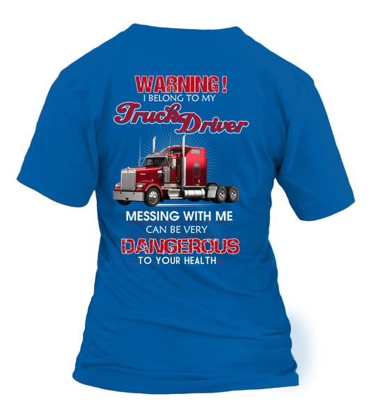 Don't Mess With Truck Driver Shirt - Giggle Rich - 30