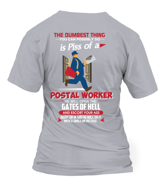 Piss Of A Postal Worker Shirt - Giggle Rich - 30