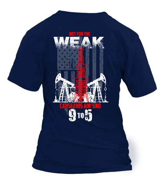 This Is Oilfield and Its Not For The Weak Shirt - Giggle Rich - 24