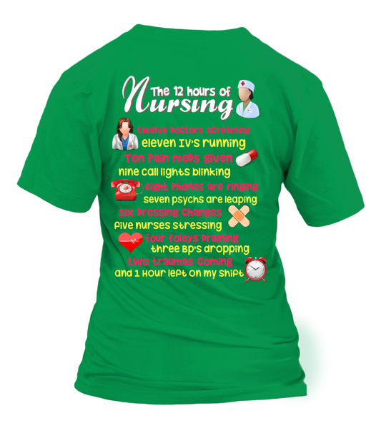 The 12 Hours Of Nursing Shirt - Giggle Rich - 14