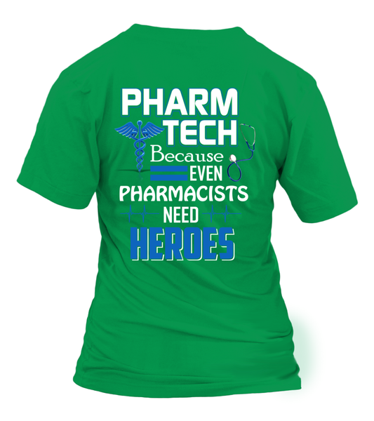 Pharm Tech Because Even Pharmacists Need Heroes Shirt - Giggle Rich - 16