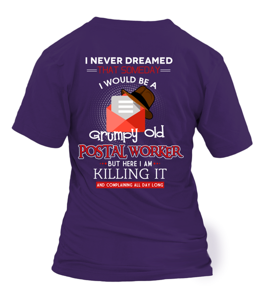 Grumpy Old Postal Worker & Killing It Shirt - Giggle Rich - 6