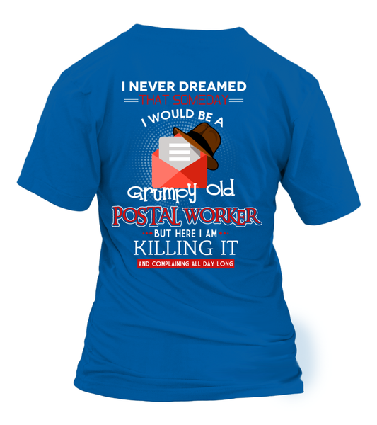 Grumpy Old Postal Worker & Killing It Shirt - Giggle Rich - 10