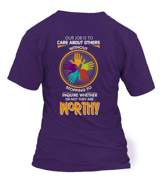 Everyone Is Worthy To Social Worker Shirt - Giggle Rich - 2