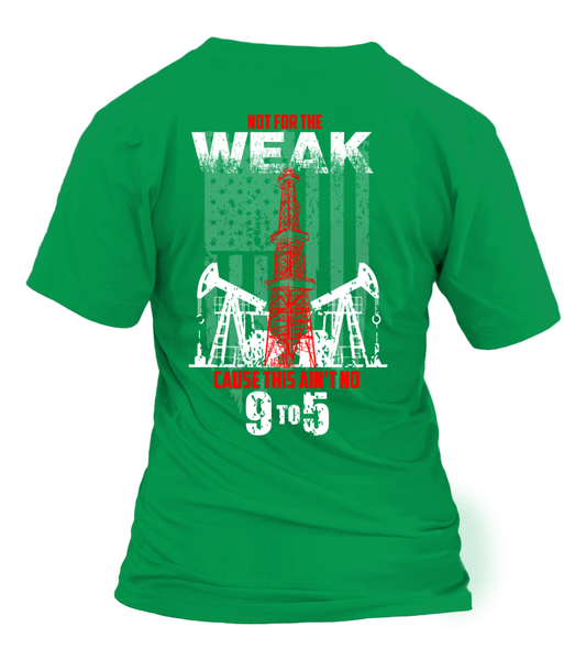 This Is Oilfield and Its Not For The Weak Shirt - Giggle Rich - 28