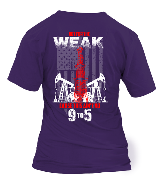 This Is Oilfield and Its Not For The Weak Shirt - Giggle Rich - 26
