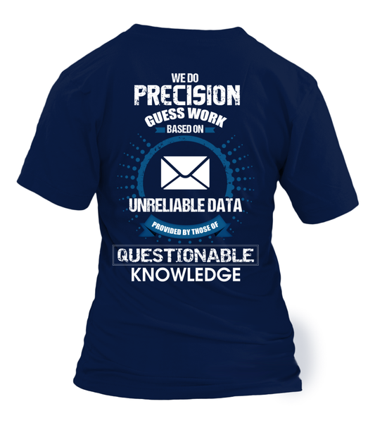 Postal Workers Do Precision Guess Work Shirt - Giggle Rich - 42