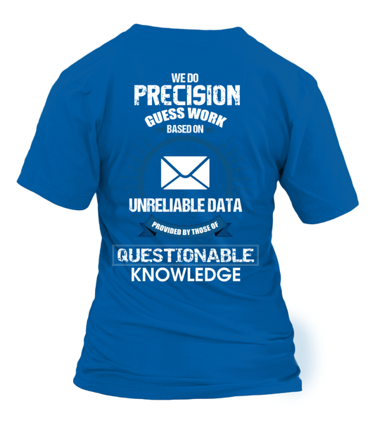 Postal Workers Do Precision Guess Work Shirt - Giggle Rich - 40