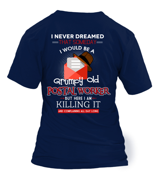 Grumpy Old Postal Worker & Killing It Shirt - Giggle Rich - 4