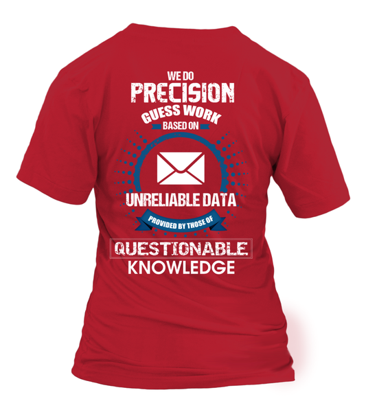 Postal Workers Do Precision Guess Work Shirt - Giggle Rich - 36