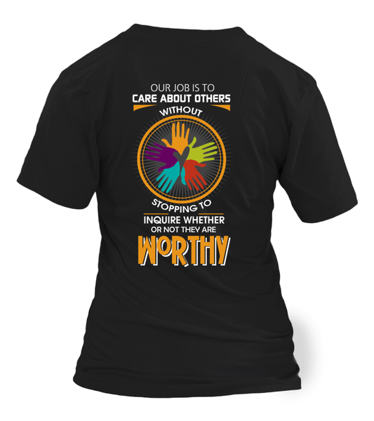 Everyone Is Worthy To Social Worker Shirt - Giggle Rich - 1