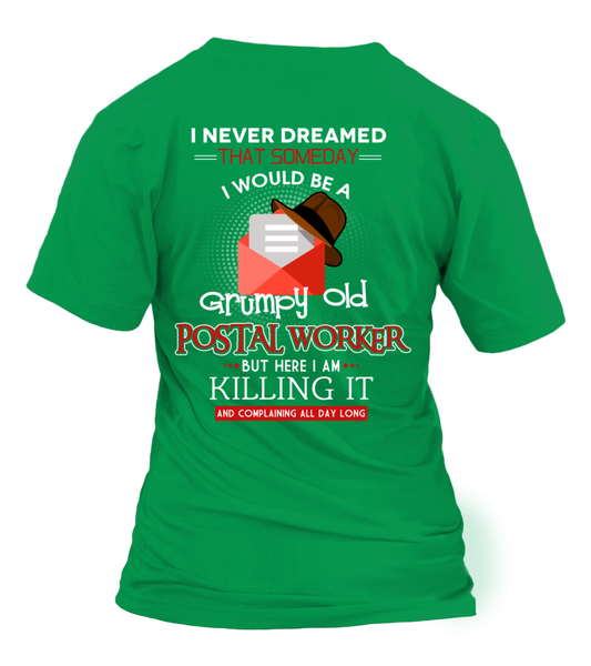 Grumpy Old Postal Worker & Killing It Shirt - Giggle Rich - 8