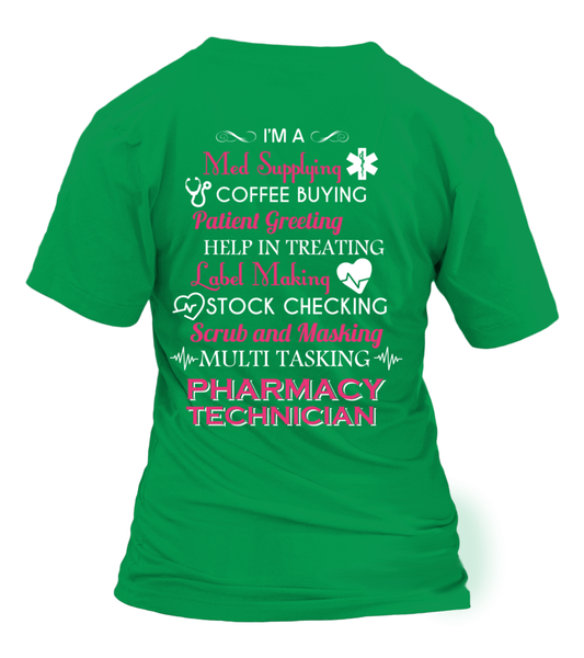 Multi Tasking Pharmacy Technician Shirt - Giggle Rich - 32