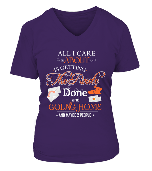 ALL I CARE ABOUT IS DELIVER MAIL AND GOING HOME Shirt - Giggle Rich - 15