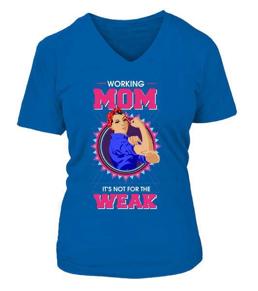 Working Mom It's Not For The Weak