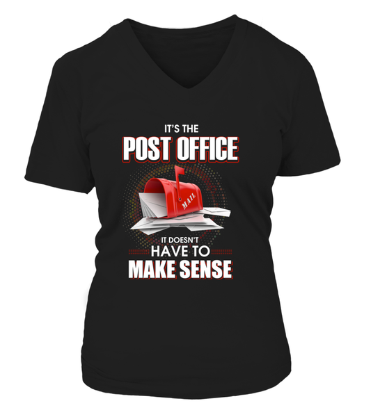 Post Office Doesn't Have To Make Sense Shirt - Giggle Rich - 15