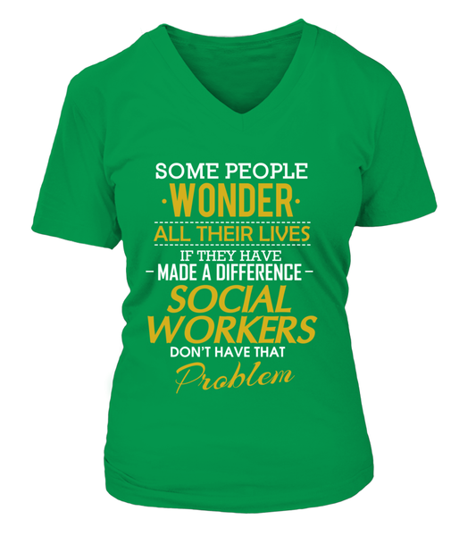 Social Workers Don't Have That Problem. Shirt - Giggle Rich - 16