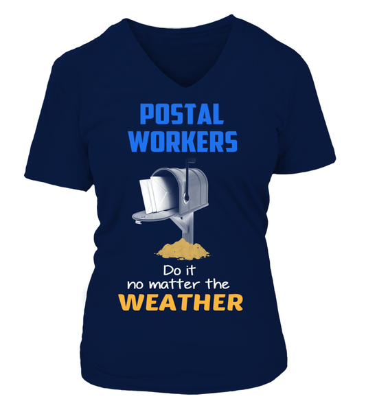 Postal Workers Do It No Matter The Weather Shirt - Giggle Rich - 3