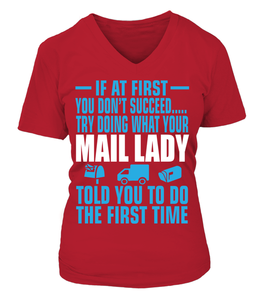 If At First Your Mail Lady Shirt - Giggle Rich - 13