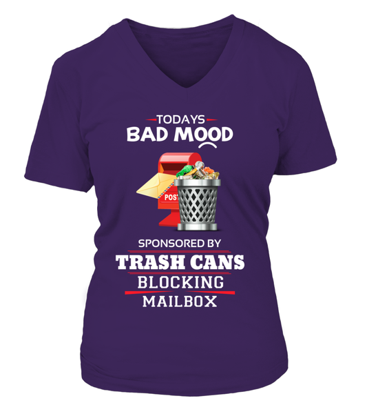 Today's Bad Mood Sponsored By Trash Cans Shirt - Giggle Rich - 13