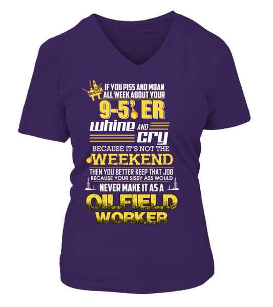 Don't Whine, You Are An Oilfield Worker Shirt - Giggle Rich - 15