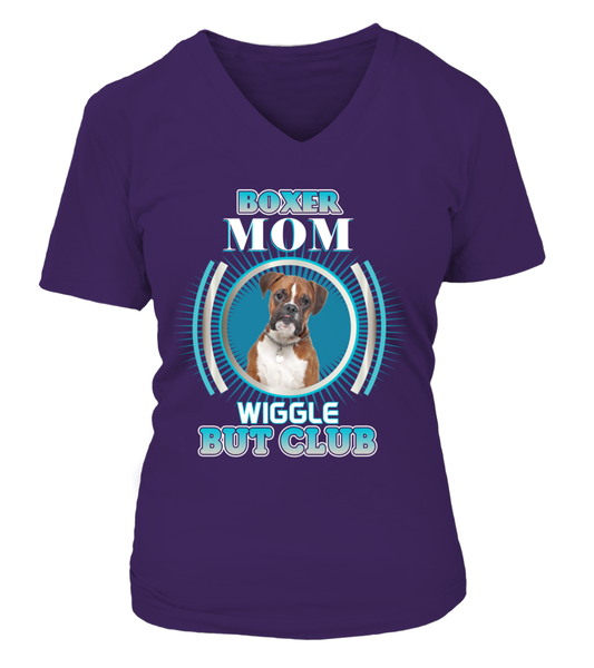 Boxer Mom Wiggle But Club