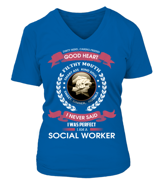 I Never Said I Was Perfect - I'm A Social Worker Shirt - Giggle Rich - 15