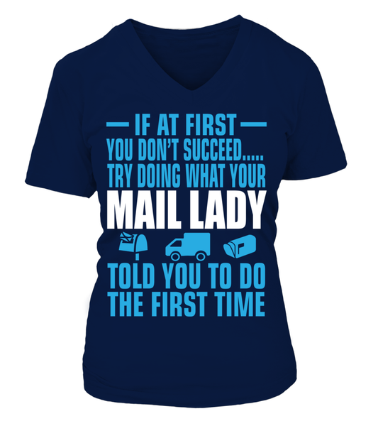 If At First Your Mail Lady Shirt - Giggle Rich - 14