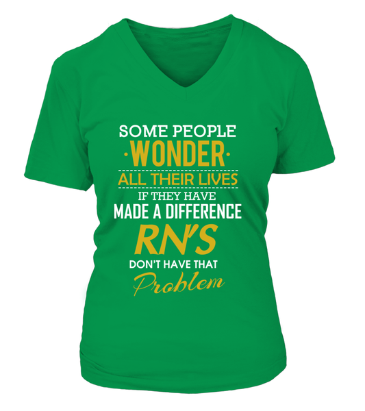 RN's Don't Have That Problem Shirt - Giggle Rich - 16