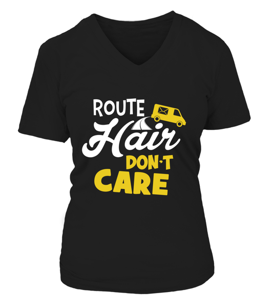 Route Hairs But Postal Workers Don't Care Shirt - Giggle Rich - 12