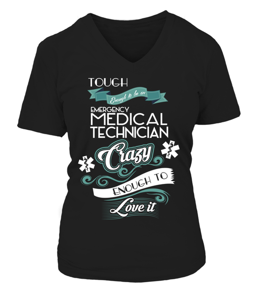 Tough Enough To Be An Emergency Medical Technician Shirt - Giggle Rich - 18
