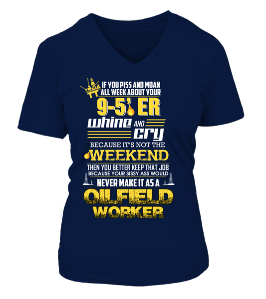 Don't Whine, You Are An Oilfield Worker Shirt - Giggle Rich - 14